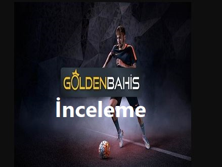 goldenbahis inceleme