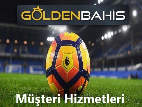 goldenbahis müşteri hizmetleri